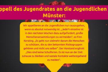 Oben auf dem Bild ist in gelber Schrift auf pinkem Hintergrund geschrieben: Appell des Jugendrats an die Jugendlichen in Münster. In einer gelben Sprechblase steht in pinker Schrift der Blogeintrag. Im Hintergrund ist eine Abbildung des Coronavirus zu erkennen.